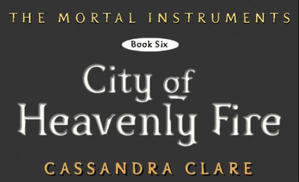 City of Heavenly Fire cut