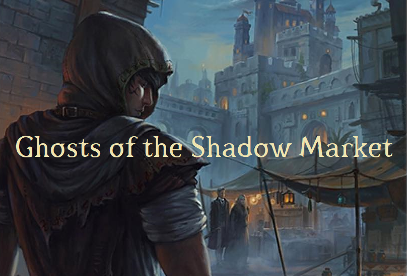 Resultado de imagen de ghosts of the shadow market